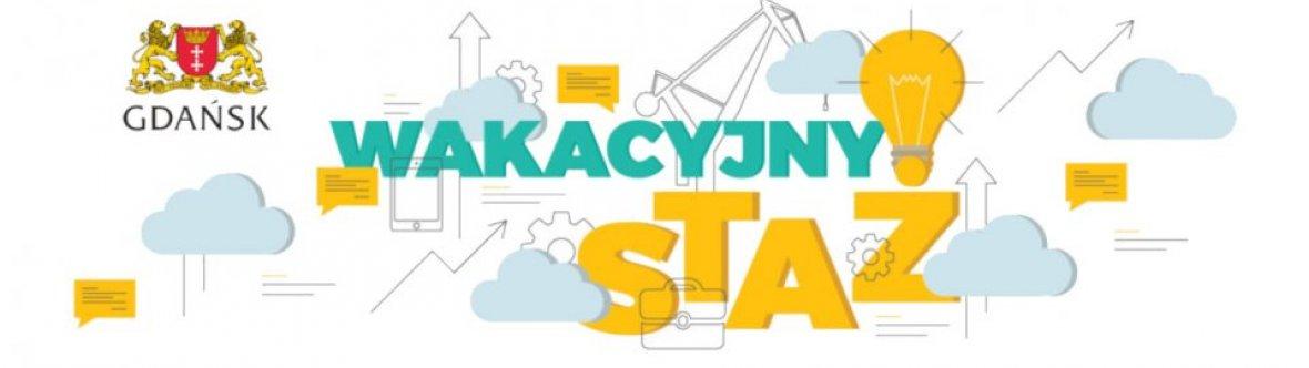 """Ruszył Projekt """"Wakacyjny staż 2019""""!"""